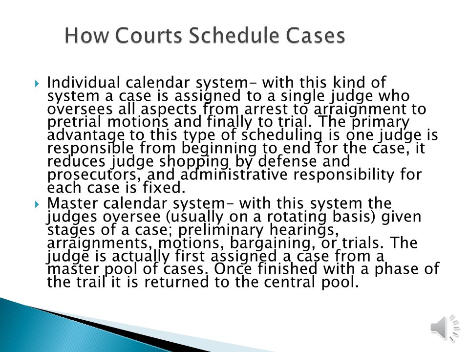 How Courts Schedule Cases