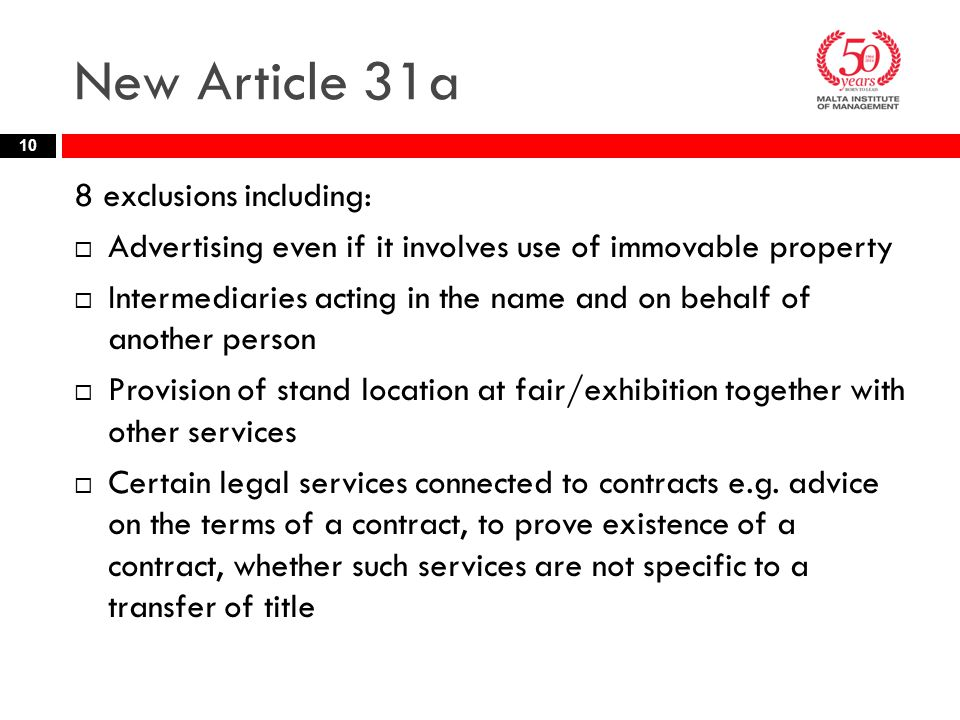 New Article 31a 8 exclusions including: