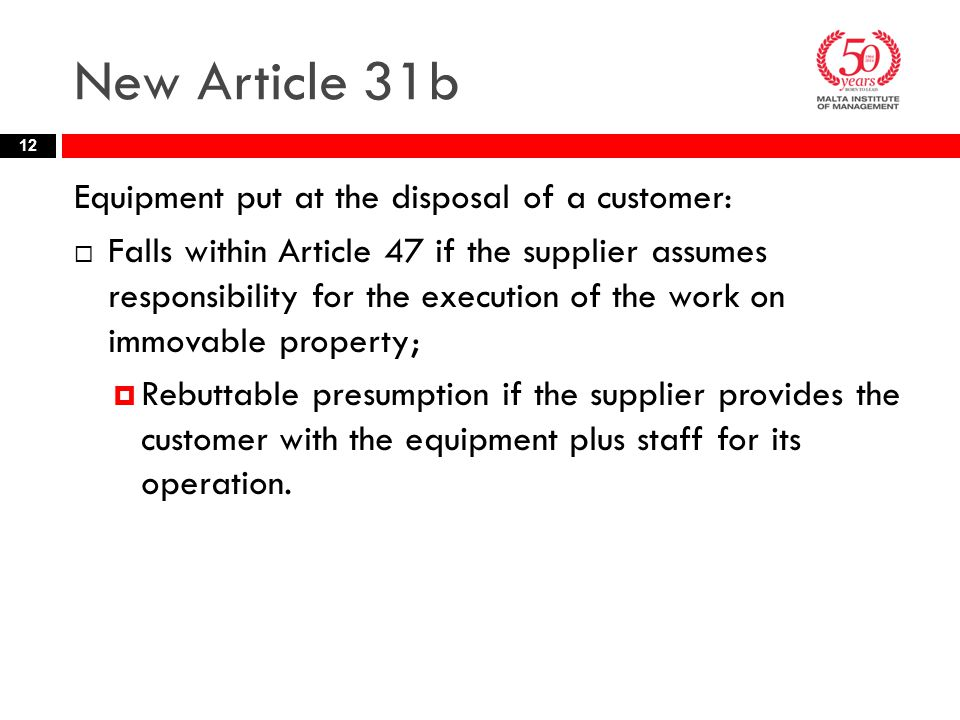 New Article 31b Equipment put at the disposal of a customer: