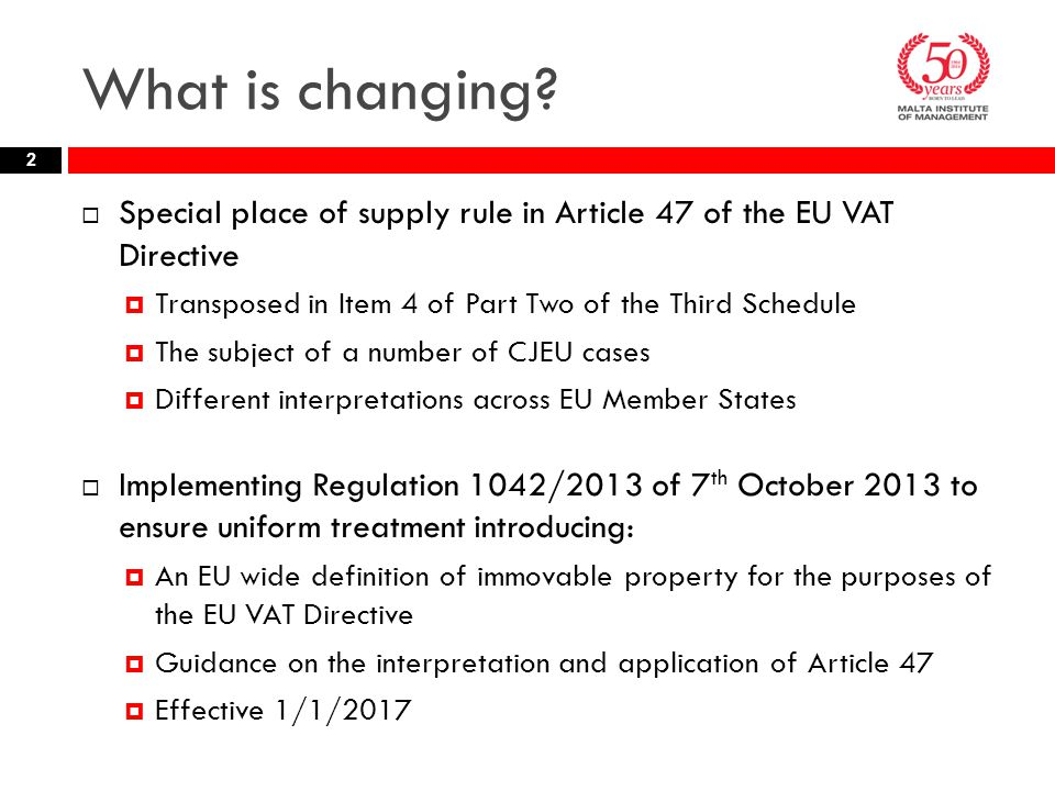 What is changing Special place of supply rule in Article 47 of the EU VAT Directive. Transposed in Item 4 of Part Two of the Third Schedule.
