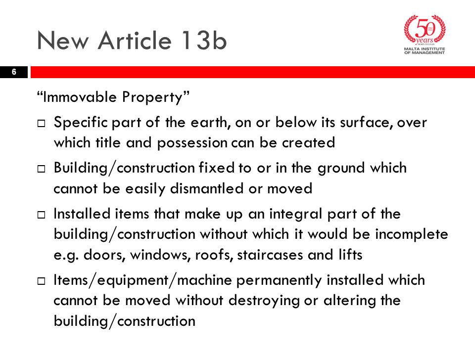 New Article 13b Immovable Property