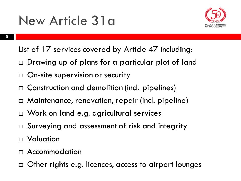 New Article 31a List of 17 services covered by Article 47 including: