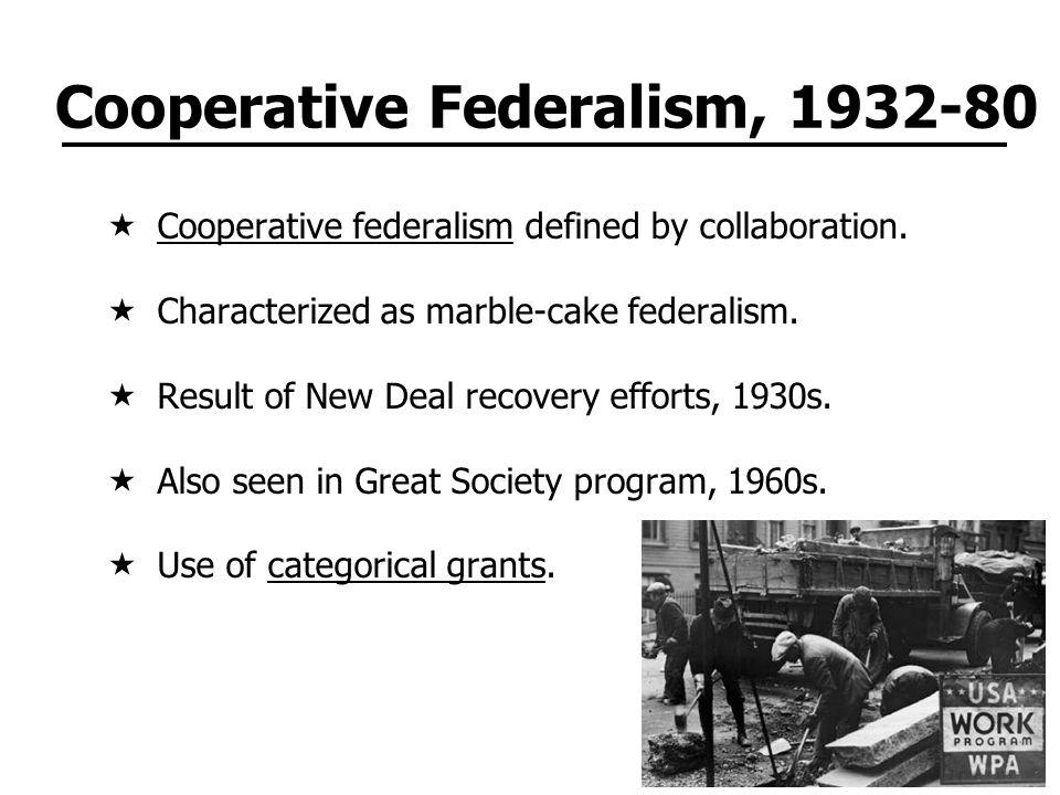 Cooperative Federalism, 1932-80