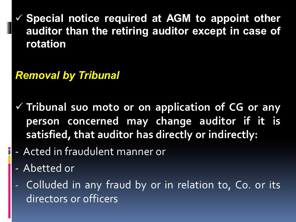 - Acted in fraudulent manner or - Abetted or