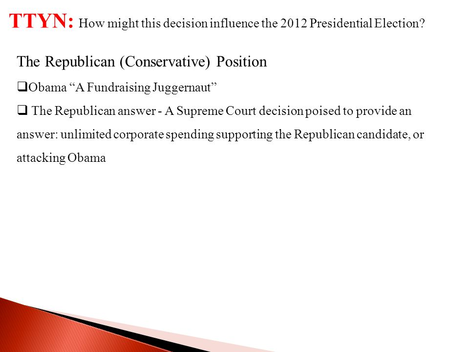 TTYN: How might this decision influence the 2012 Presidential Election