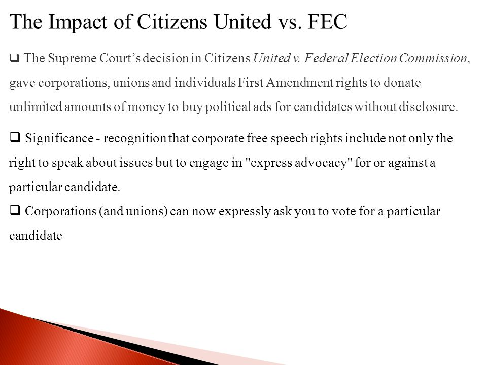 The Impact of Citizens United vs. FEC