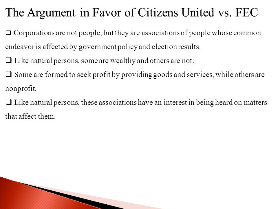 The Argument in Favor of Citizens United vs. FEC