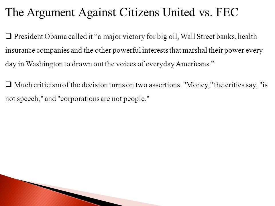 The Argument Against Citizens United vs. FEC