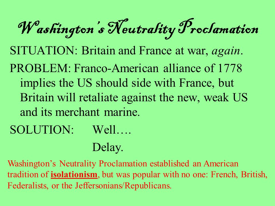 Washington's Neutrality Proclamation