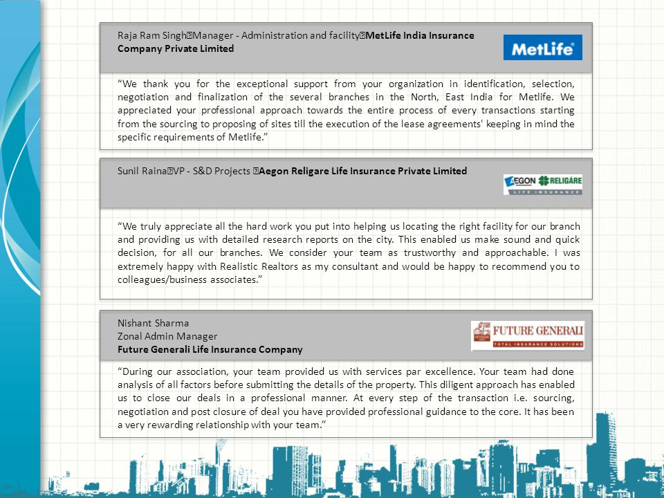 Raja Ram Singh Manager - Administration and facility MetLife India Insurance Company Private Limited