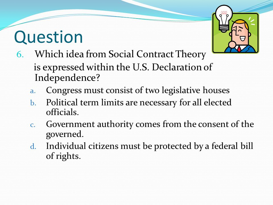 Question Which idea from Social Contract Theory