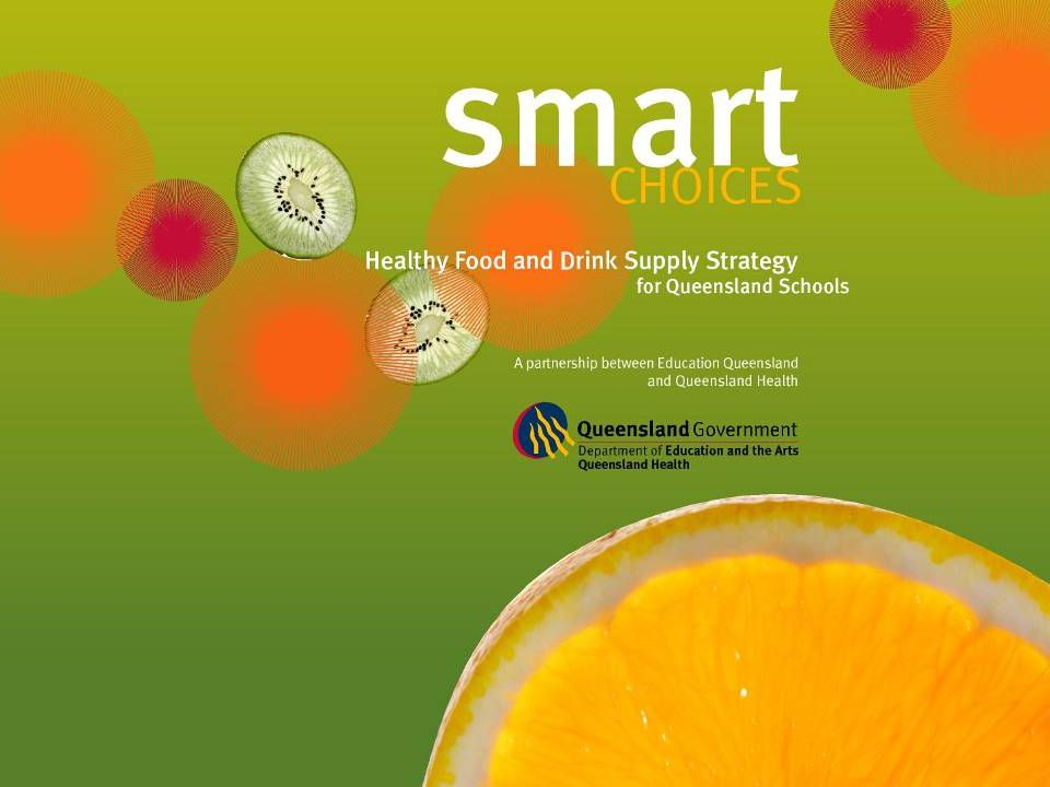 Smart Choices Food And Drink Supply Strategy For Queensland Schools