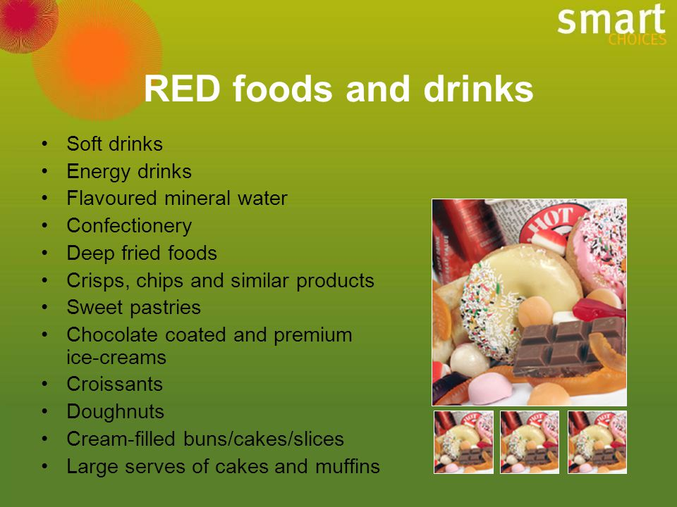 RED foods and drinks Soft drinks Energy drinks Flavoured mineral water