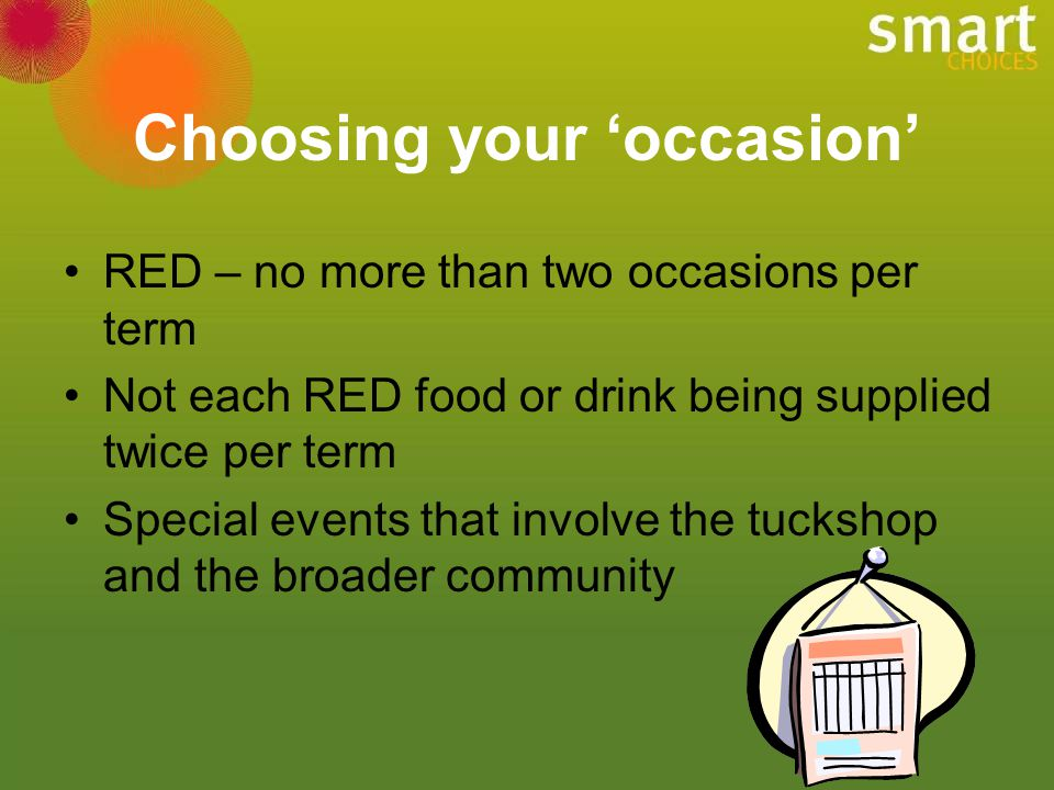 Choosing your 'occasion'