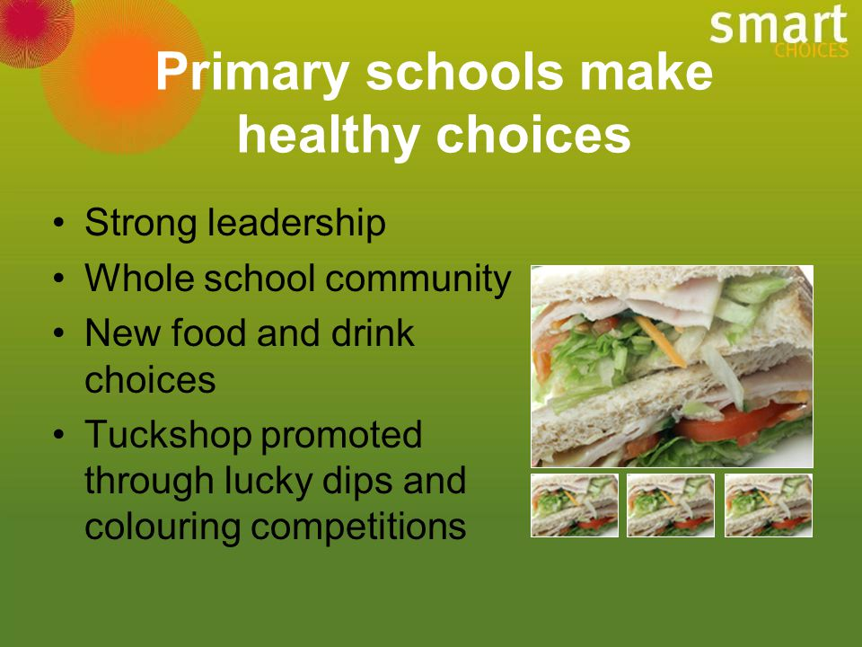 Primary schools make healthy choices