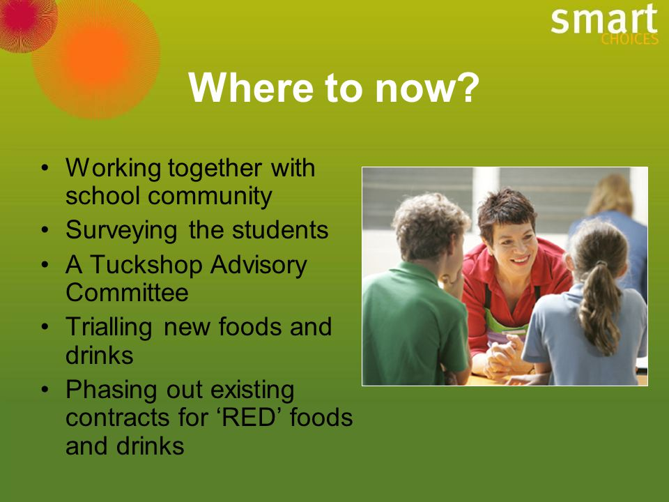 Where to now Working together with school community