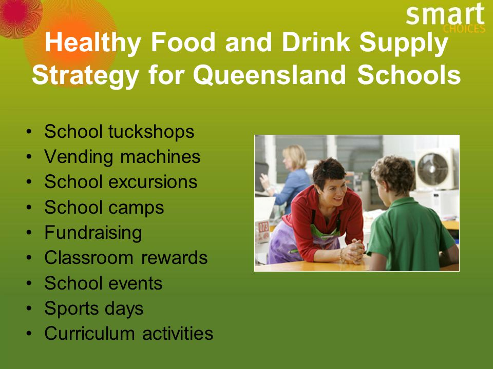 Healthy Food and Drink Supply Strategy for Queensland Schools
