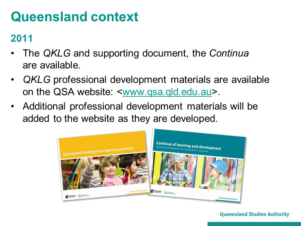 Queensland context 2011. The QKLG and supporting document, the Continua are available.