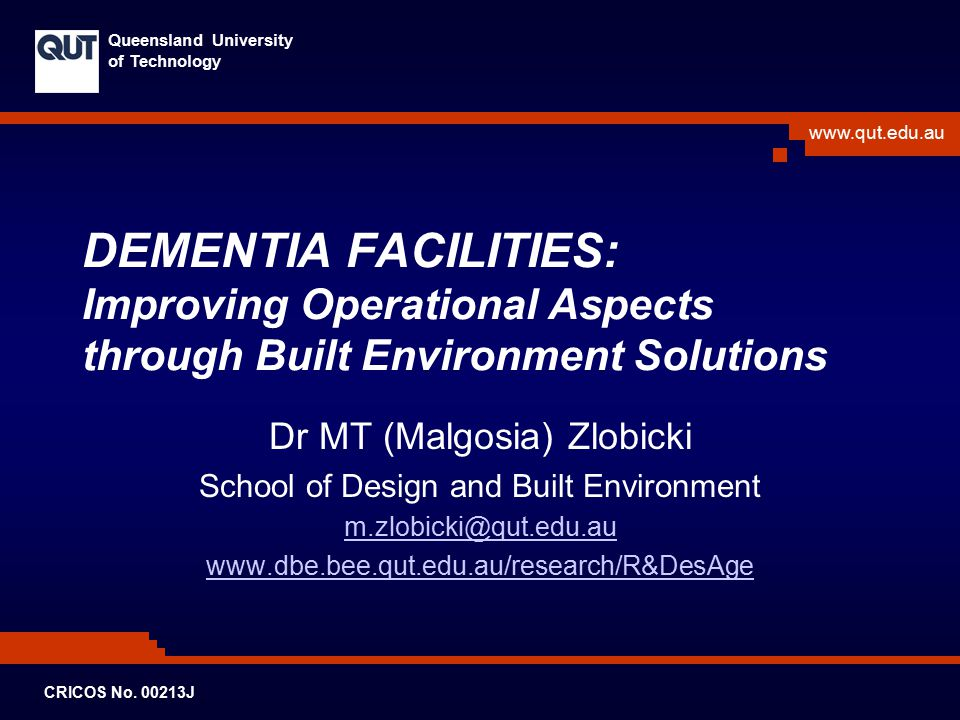 DEMENTIA FACILITIES: Improving Operational Aspects through Built Environment Solutions