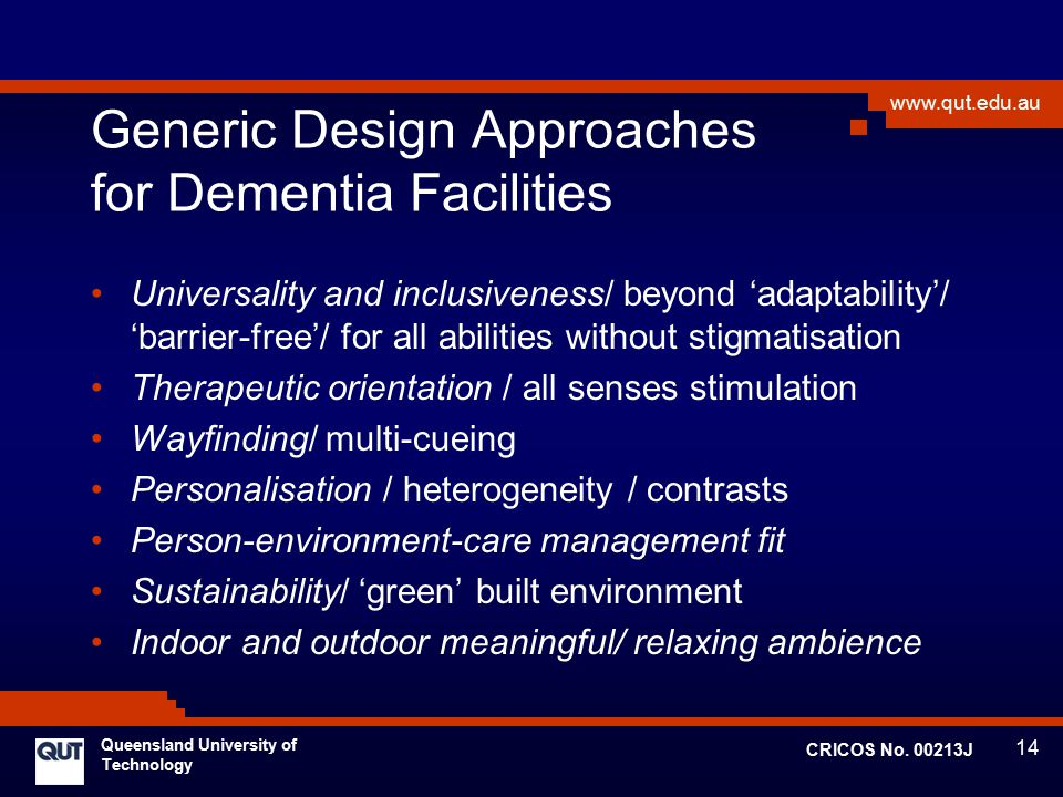 Generic Design Approaches for Dementia Facilities