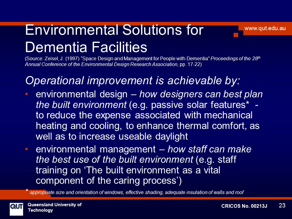 Environmental Solutions for Dementia Facilities (Source: Zeisel, J