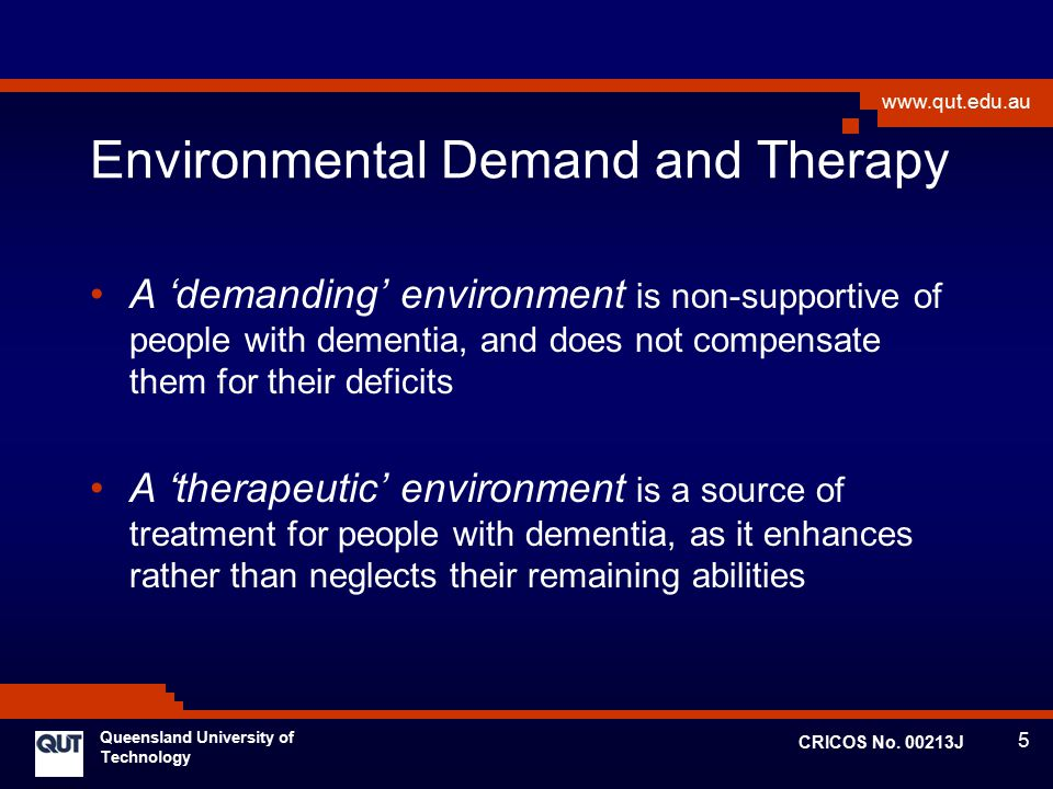 Environmental Demand and Therapy