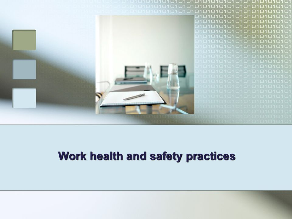 Work health and safety practices