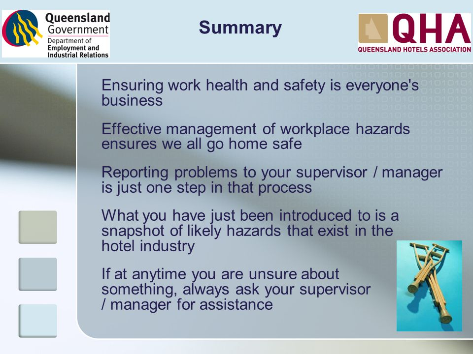 Summary Ensuring work health and safety is everyone s business