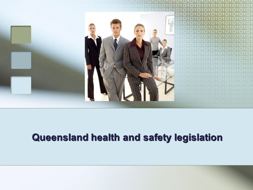 Queensland health and safety legislation