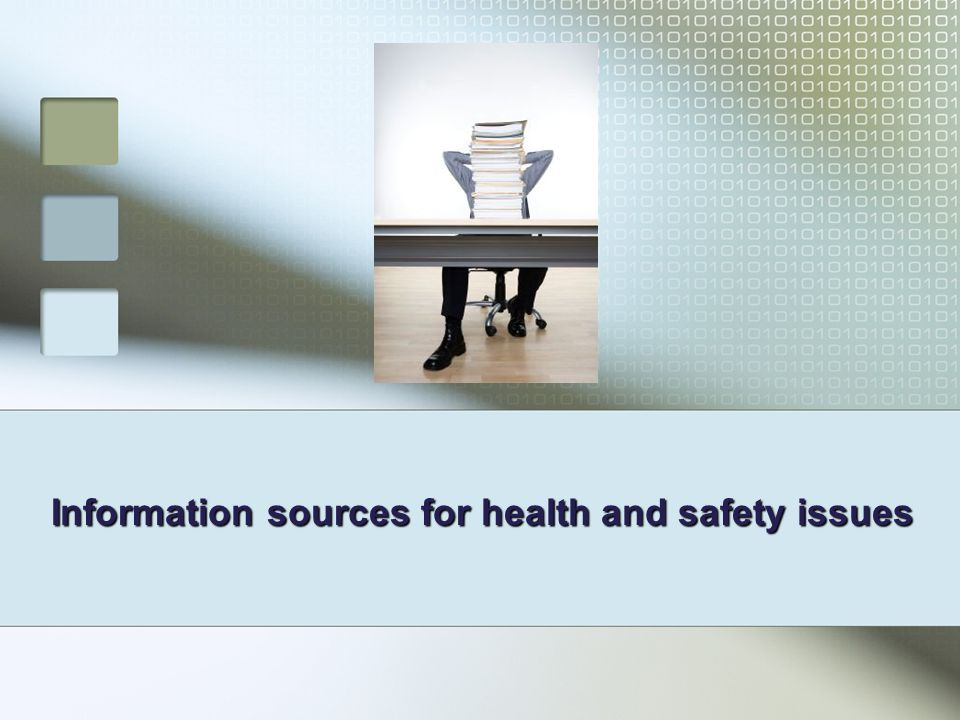 Information sources for health and safety issues