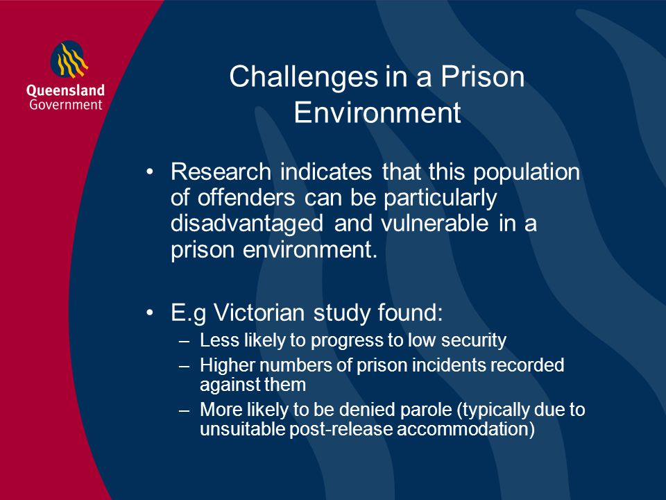 Challenges in a Prison Environment