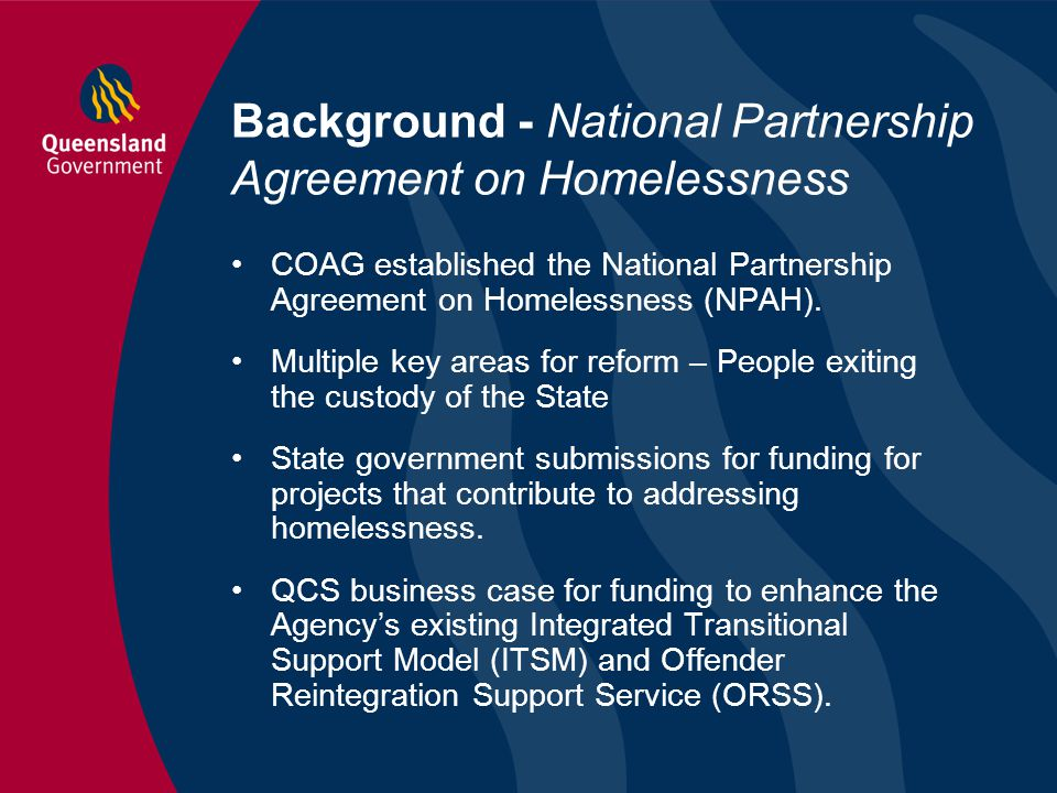 Background - National Partnership Agreement on Homelessness