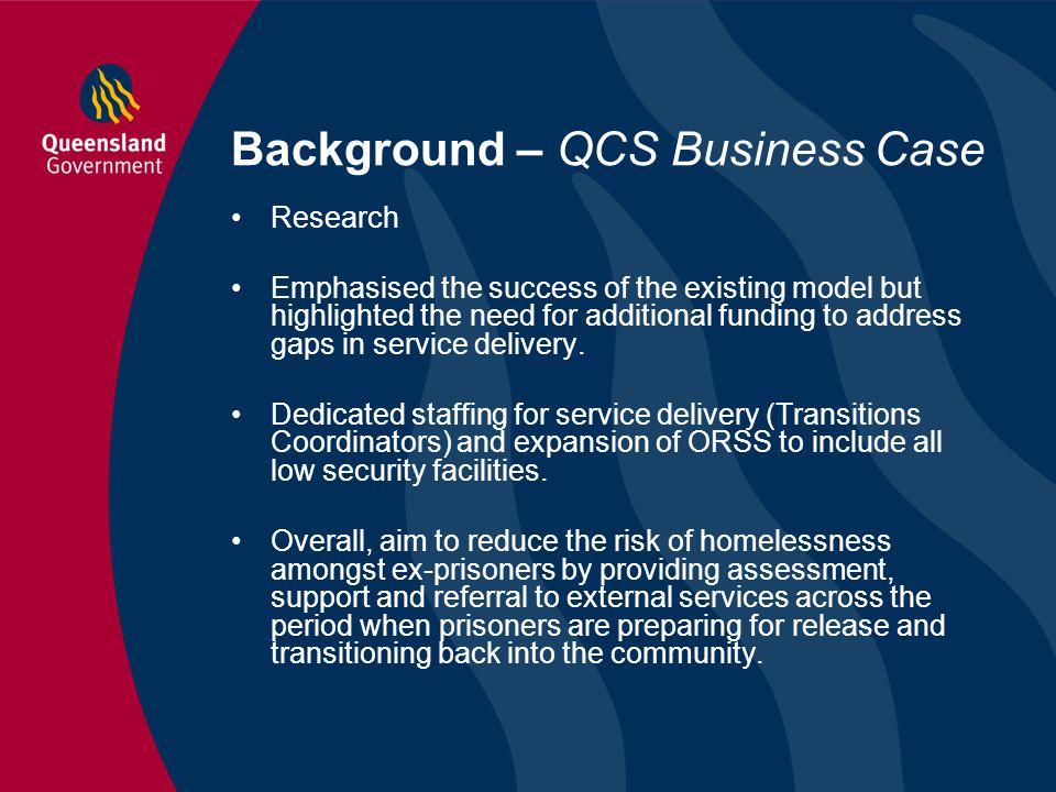 Background – QCS Business Case