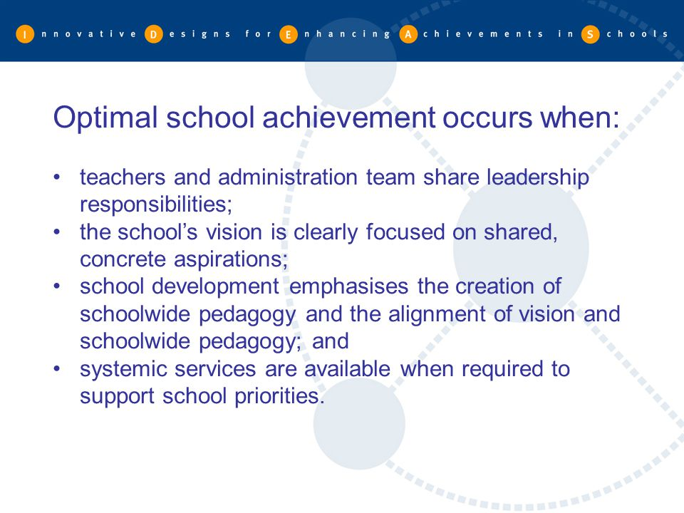 Optimal school achievement occurs when: