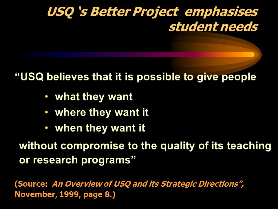 USQ 's Better Project emphasises student needs
