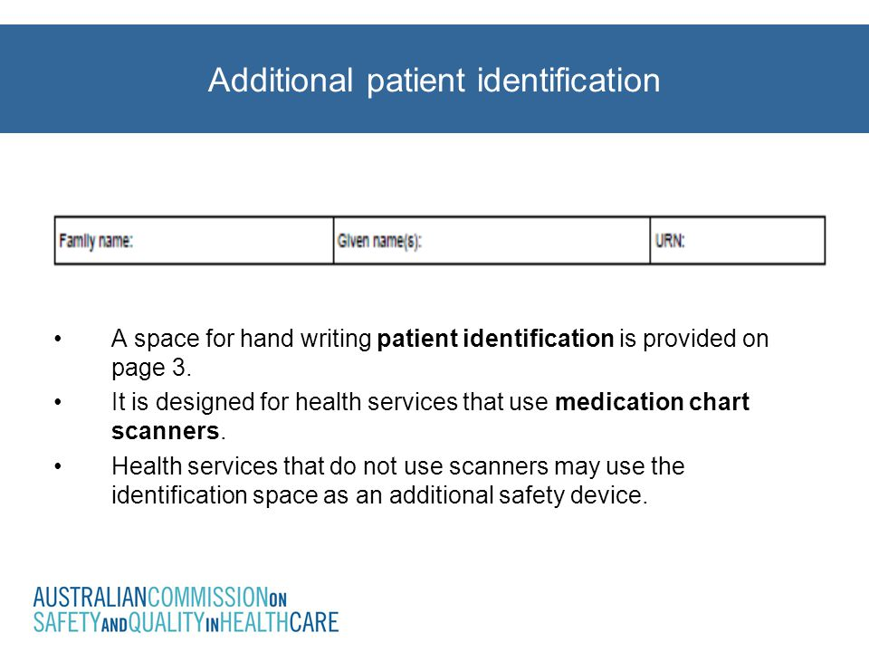 Additional patient identification