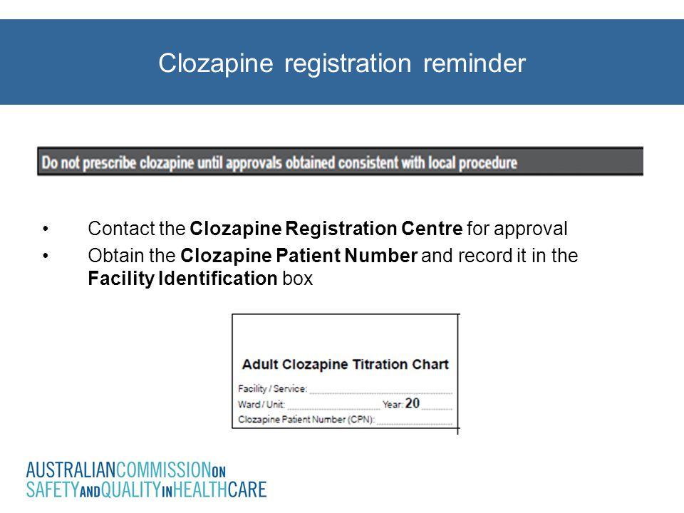 Clozapine registration reminder