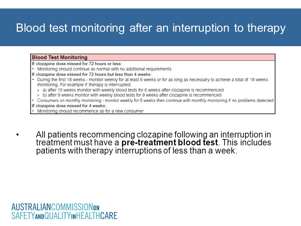 Blood test monitoring after an interruption to therapy