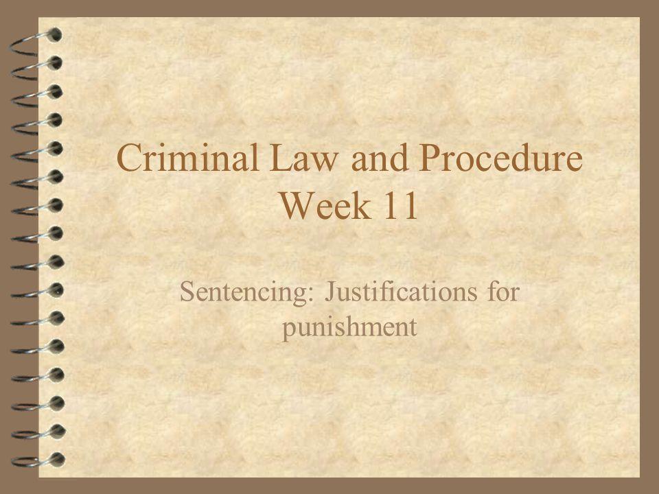 Criminal Law and Procedure Week 11