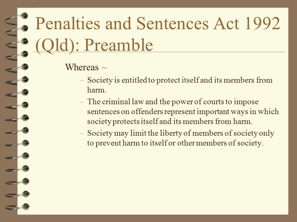 Penalties and Sentences Act 1992 (Qld): Preamble