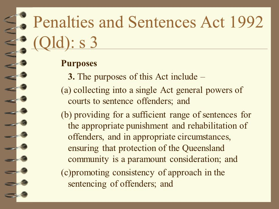 Penalties and Sentences Act 1992 (Qld): s 3