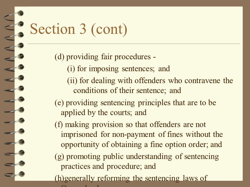 Section 3 (cont) (d) providing fair procedures -