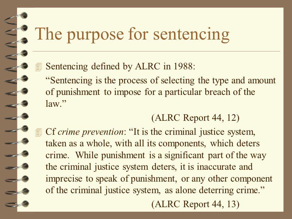 The purpose for sentencing