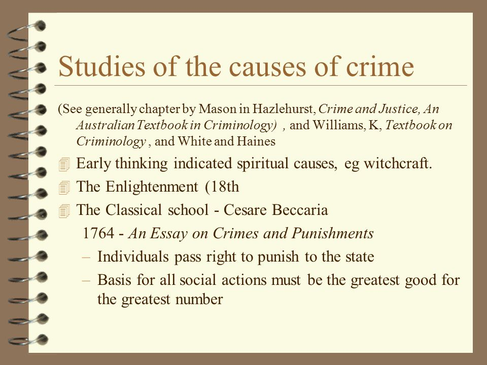 Studies of the causes of crime