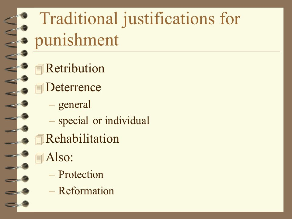Traditional justifications for punishment