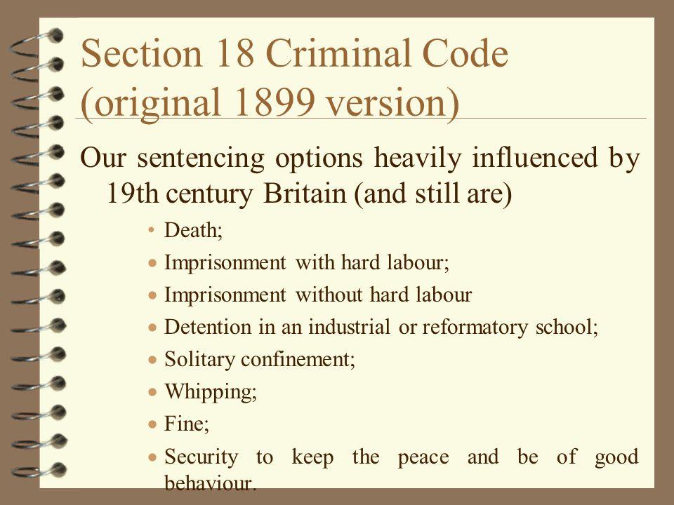 Section 18 Criminal Code (original 1899 version)