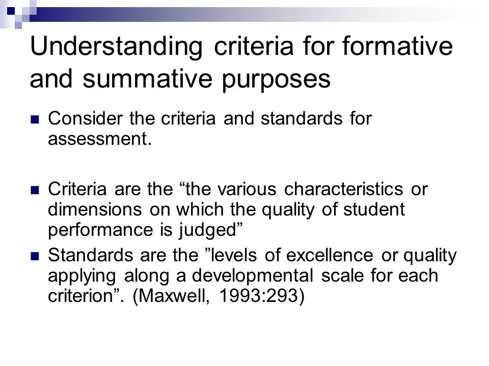 Understanding criteria for formative and summative purposes