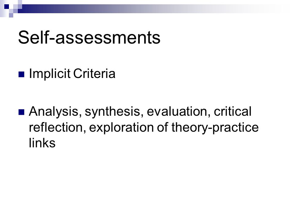 Self-assessments Implicit Criteria