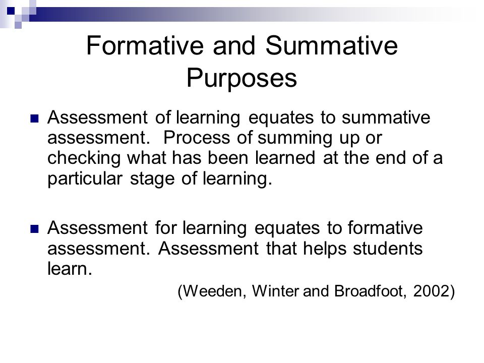 Formative and Summative Purposes
