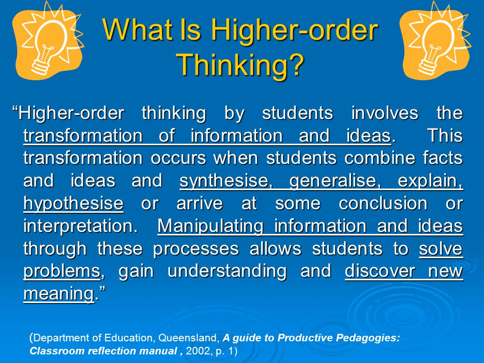 What Is Higher-order Thinking